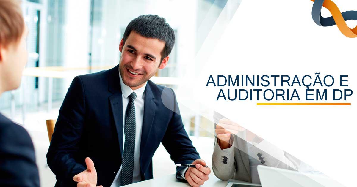 Administração e Auditoria em DP